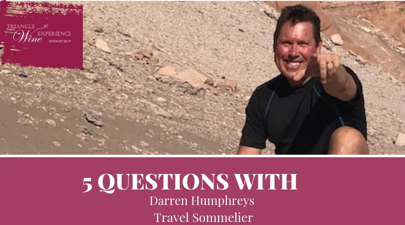 Five Questions with Travel Sommelier Darren Humphreys